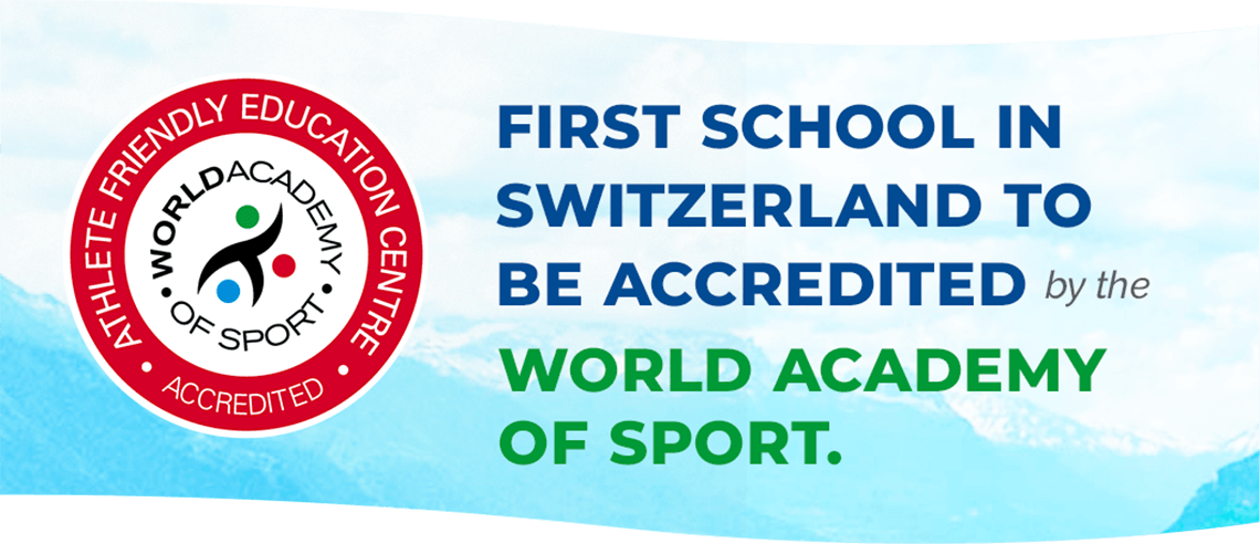 text reads: first school in switzerland to be accredited by the world academy of sport